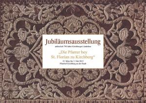 """Ausstellungskatalog """"Die Pfarrer bey St. Florian zu Kirchberg"""""""