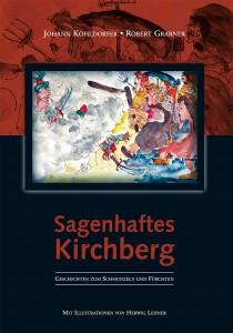 Sagenhaftes Kirchberg